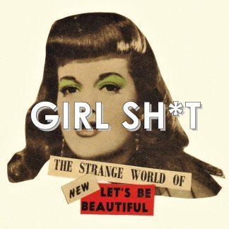 Girl Sh*t