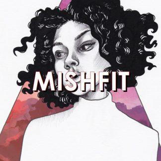 Mishfit