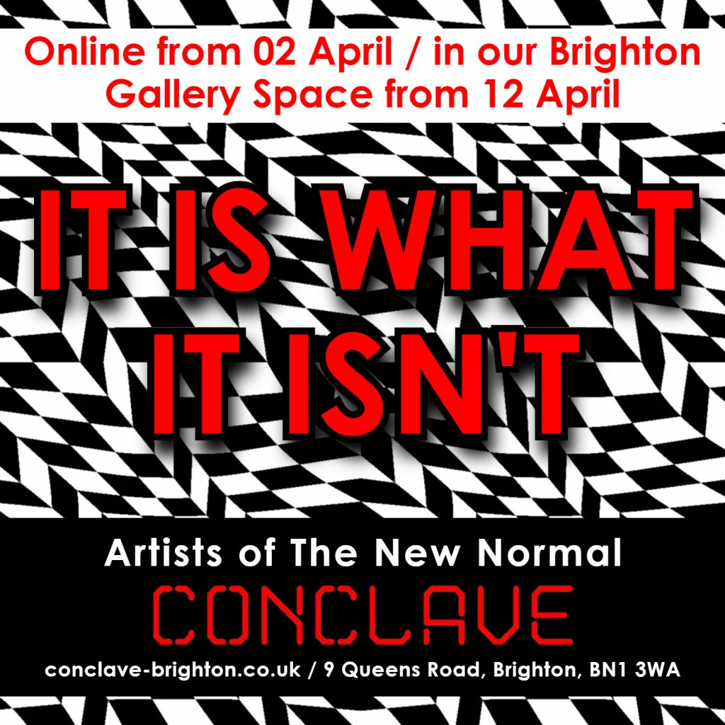 It Is What It Isn't - Artists of the new normal